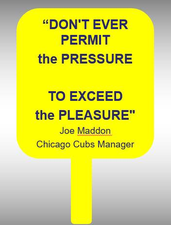 Don't ever permit the pressure to exceed the pleasuree